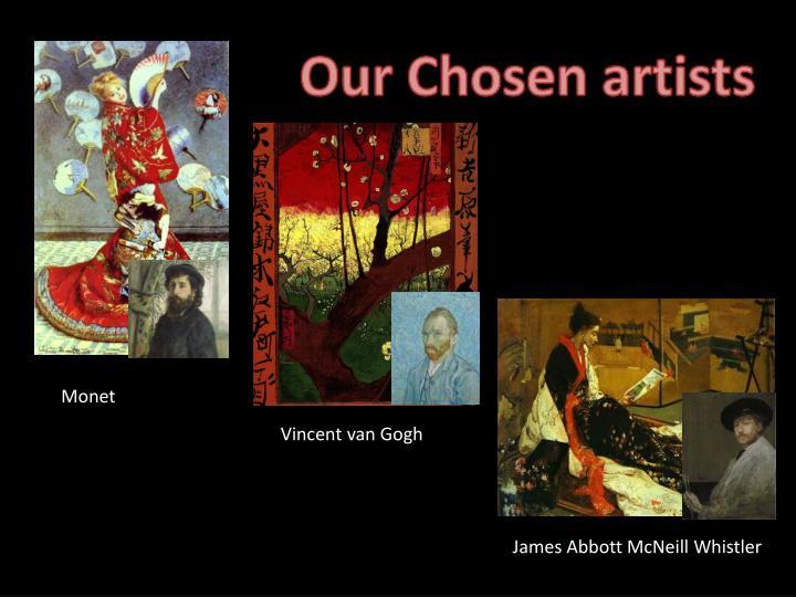 Our Chosen artists