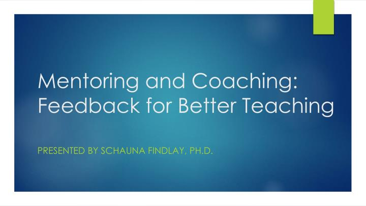 mentoring and coaching feedback for better teaching n.