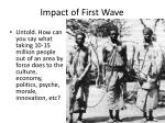 impact of first wave