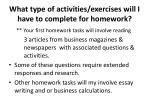 what type of activities exercises will i have to complete for homework