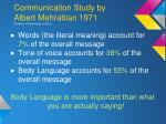 communication study by albert mehrabian 1971 professor of psychology at ucla