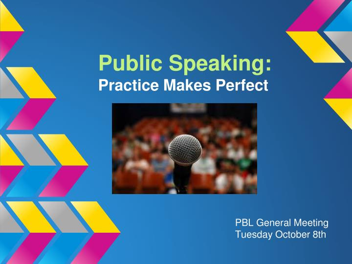 public speaking practice makes perfect n.