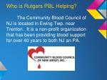 who is rutgers pbl helping