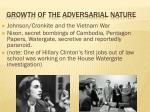 growth of the adversarial nature