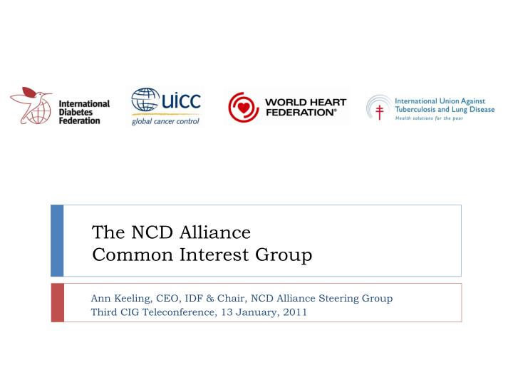 the ncd alliance common interest group n.