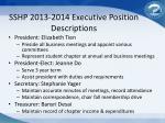 sshp 2013 2014 executive position descriptions