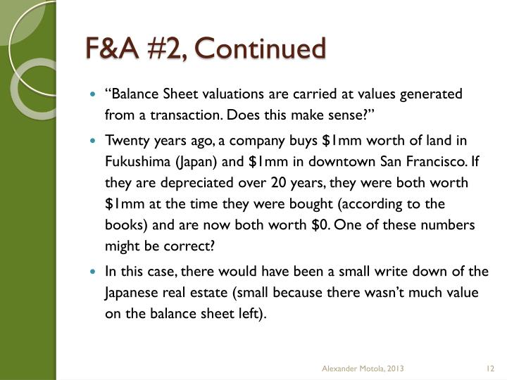 F&A #2, Continued
