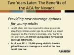 two years later the benefits of the aca for nevada