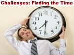 challenges finding the time