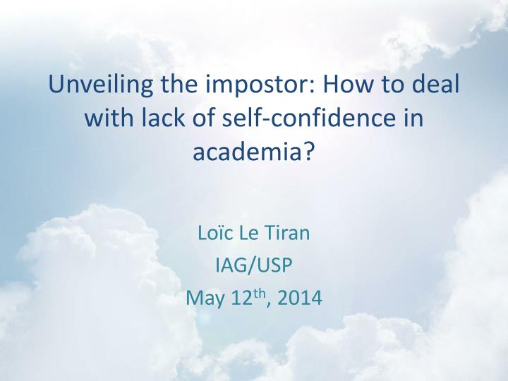 unveiling the impostor how to deal with lack of self confidence in academia n.