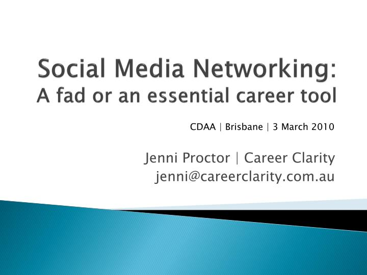 social media networking a fad or an essential career tool n.