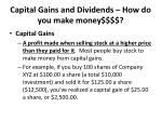 capital gains and dividends how do you make money