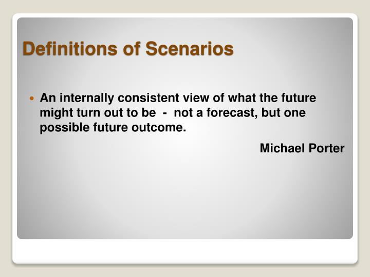 An internally consistent view of what the future might turn out to be  -  not a forecast, but one possible future outcome.