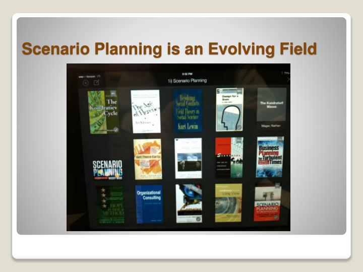 Scenario Planning is an Evolving Field