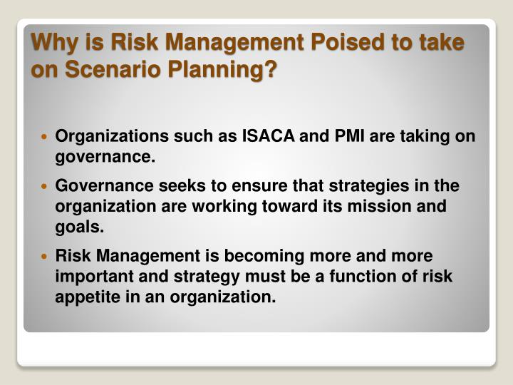 Why is risk management poised to take on scenario planning