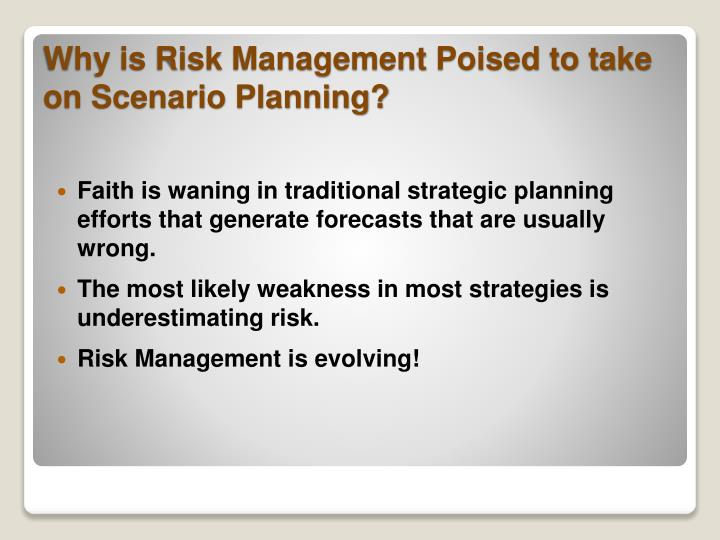 Why is risk management poised to take on scenario planning1