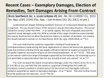 recent cases exemplary damages election of remedies tort damages arising from contract