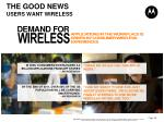 the good news users want wireless
