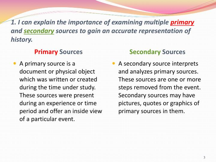 1. I can explain the importance of examining multiple