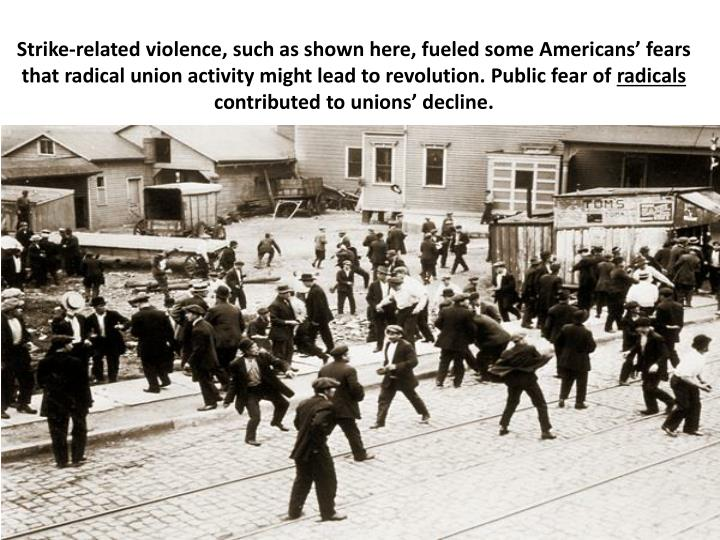 Strike-related violence, such as shown here, fueled some Americans' fears that radical union activity might lead to revolution. Public fear of
