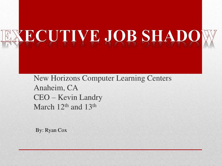 new horizons computer learning centers anaheim ca ceo kevin landry march 12 th and 13 th n.