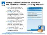 netapp s learning resource application and academic alliances teaching modules