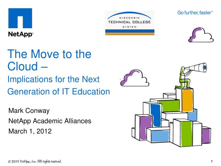 the move to the cloud implications for the next generation of it education n.