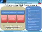 collaborative s t environment