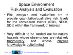 space environment risk analysis and evaluation