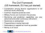 the civil framework us framework eu has just started
