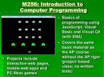 m256 introduction to computer programming