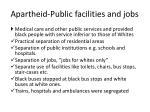 apartheid public facilities and jobs
