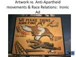 artwork re anti apartheid movements race relations ironic ad