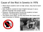 cause of the riot in soweto in 1976