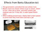 effects from bantu education act