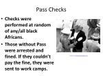 pass checks