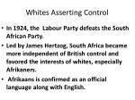 whites asserting control