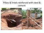 pillars lintels reinforced with steel cement