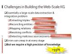 challenges in building the web scale kg
