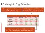 challenges in copy detection