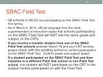 sbac field test
