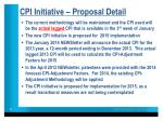cpi initiative proposal detail