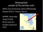 attawapiskat people of the parting rocks