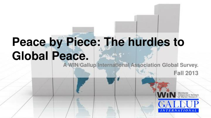 peace by piece the hurdles to global peace n.