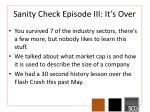 sanity check episode iii it s over