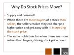 why do stock prices move