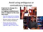 avoid using ambiguous or contradictory language