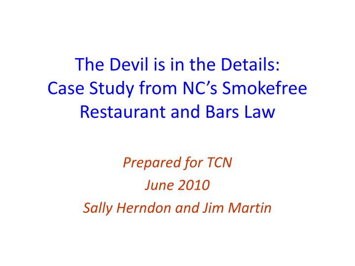 the devil is in the details case study from nc s smokefree restaurant and bars law n.