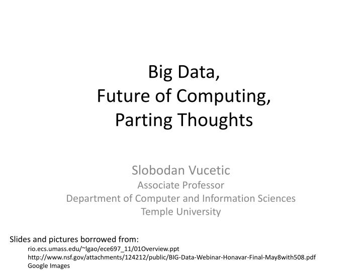 big data future of computing parting thoughts n.