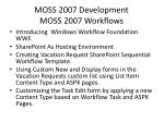 moss 2007 development moss 2007 workflows